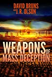 Weapons of Mass Deception: A Novel of Modern-Day Nuclear Terrorism (The WMD Files Book 1)
