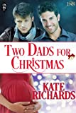 Two Dads for Christmas (1Night Stand Series)