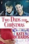 Two Dads for Christmas (1Night Stand...