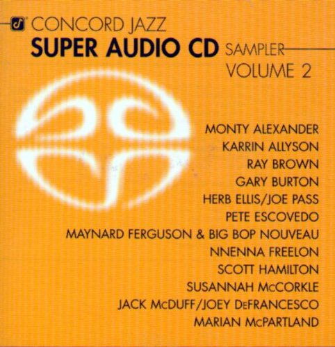 Vol. 2-Concord Jazz Super Audio CD Sampler by Concord Jazz Super Audio CD Sampler