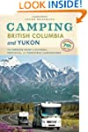 Camping British Columbia and Yukon: T...