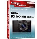 Das praktische Handbuch: Sony RX100 II & RX100