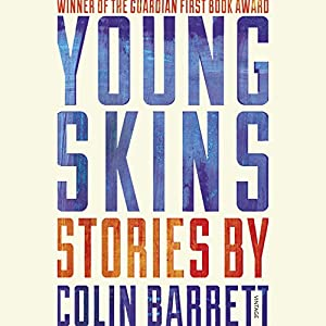 Young Skins Audiobook