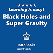 Black Holes and Super Gravity Audiobook by  IntroBooks Narrated by Andrea Giordani