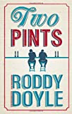 Roddy Doyle Two Pints