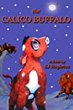 The Calico Buffalo