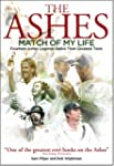 Ashes Match of My Life: Fourteen Ashe...