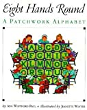 Eight Hands Round (Turtleback School & Library Binding Edition) (0785796207) by Paul, Ann Whitford