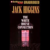 The White House Connection: Sean Dillon #7 | [Jack Higgins]
