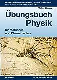Image de Übungsbuch Physik für Mediziner und Pharmazeuten