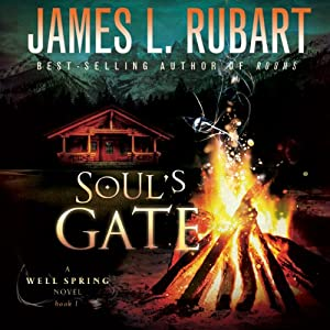 Soul's Gate: A Well Spring Novel, Book 1 | [James Rubart]