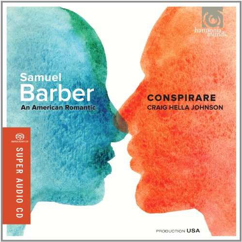 Conspirare - An American Romantic / Conspirare (SACD)