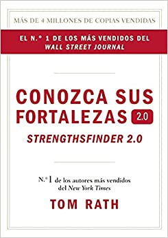 Conozca sue Fortalezas 2.0. (Spanish Edition): Tom Rath: 9781595620842
