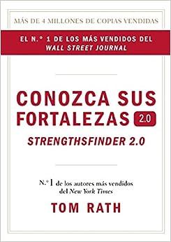 Conozca sue Fortalezas 2.0. (Spanish Edition): Tom Rath: 9781595620842