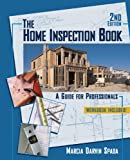 The Home Inspection Book: A Guide for Professionals - 032456063X