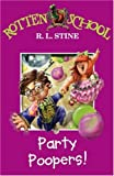 Party Poopers (Rotten School) (0007216254) by R. L. Stine