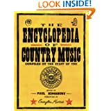The Encyclopedia of Country Music: The Ultimate Guide to the Music