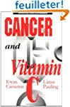 Cancer and Vitamin C: A Discussion of...