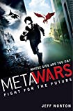 MetaWars: 1: Fight for the Future