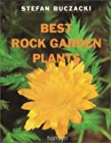 Best Rock Garden Plants (0600600440) by Buczacki, Stefan