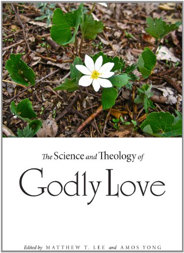 The Science and Theology of Godly Love, Matthew T. Lee, ed.