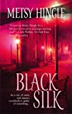 img - for Black Silk book / textbook / text book