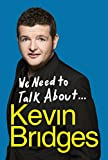 eBooks - We Need to Talk About . . . Kevin Bridges