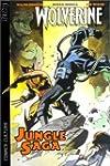 Wolverine, tome 1 : Jungle saga