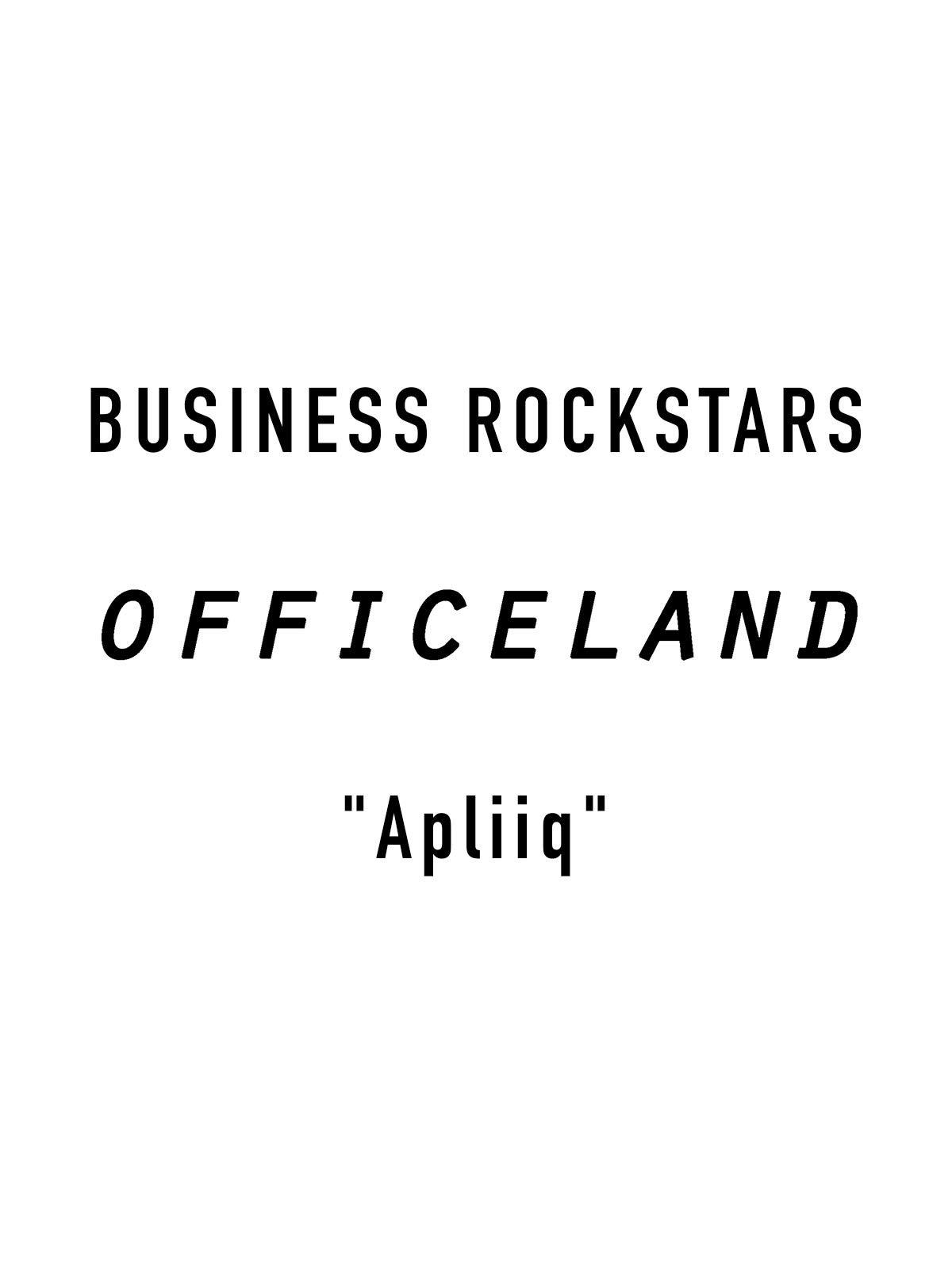 "Business Rockstars Officeland ""Apliiq"""