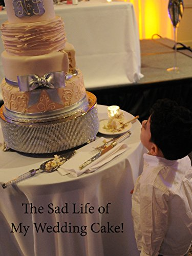 Clip: The Sad Life of My Wedding Cake!