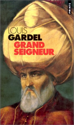 Grand Seigneur (French Edition)