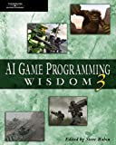 AI Game Programming Wisdom 3