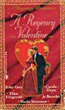 img - for A Regency Valentine (A Regency Romance) book / textbook / text book