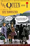 Queen and I (1569470154) by Sue Townsend