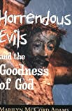 img - for Horrendous Evils and the Goodness of God (Cornell Studies in the Philosophy of Religion) book / textbook / text book