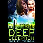 Deep Deception | Cathy Pegau