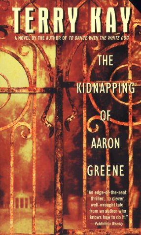 Kidnapping of Aaron Greene, Kay,Terry