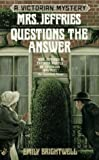 Mrs. Jeffries Questions the Answer (Victorian Mystery) (0425160939) by Brightwell, Emily