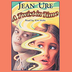 A Twist in Time | [Jean Ure]