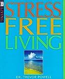 Stress Free Living (DK Living)