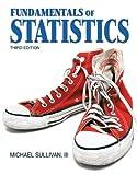 Fundamentals of Statistics (3rd Edition)...
