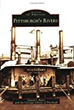 img - for Pittsburgh's Rivers (PA) (Images of America) book / textbook / text book