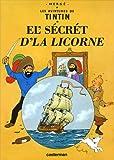 Les Aventures de Tintin : Le secret de La Licorne : Edition en langue ch'ti