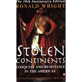 Stolen Continents 10th Anniversary Editionby Ronald Wright
