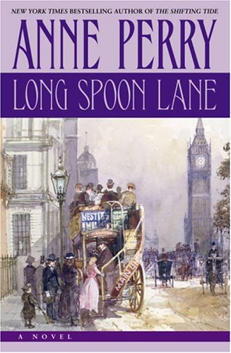 Long Spoon Lane, ANNE PERRY