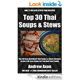 Top 30 Most Popular And Delicious Thai Soups And Stews Recipes For You And Your Family In Only 3 Or Less Steps