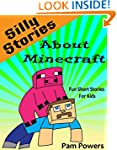 Minecraft: Silly Stories about Minecr...