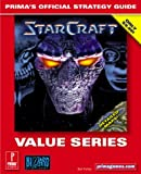 Starcraft (Value Series): Prima's Official Strategy Guide (0761528989) by Farkas, Bart