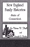 img - for New England Family Histories: State of Connecticut book / textbook / text book