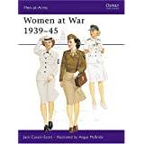 "Women at War 1939-45 (Men-at-Arms)von ""Jack Cassin-Scott"""